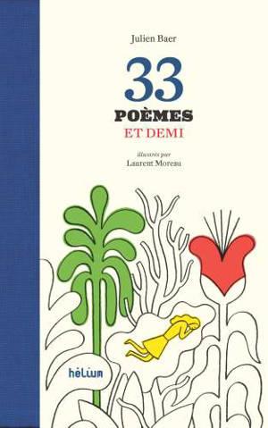 33 poèmes et demi