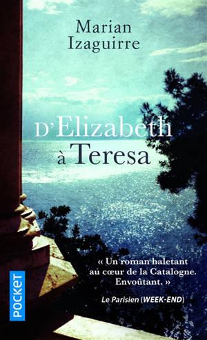 D'Elizabeth à Teresa