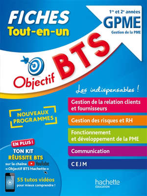 BTS GPME gestion de la PME, 1re et 2e années : fiches tout-en-un : nouveaux programmes