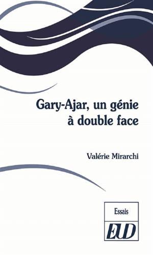 Gary-Ajar, un génie à double face