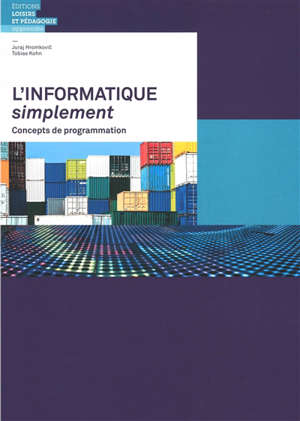 L'informatique simplement : concepts de programmation