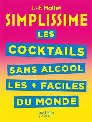 Simplissime : les cocktails sans alcool les + faciles du monde