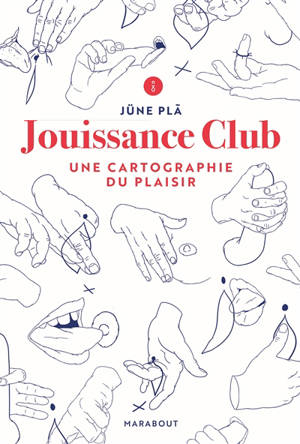 Jouissance club : une cartographie du plaisir