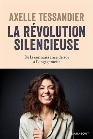 La révolution silencieuse : de la connaissance de soi à l'engagement