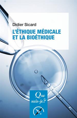 L'éthique médicale et la bioéthique