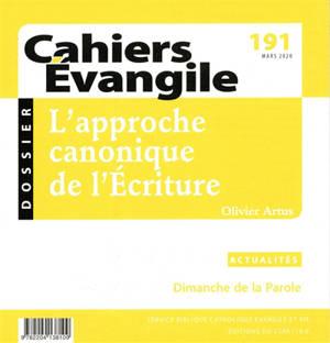 Cahiers Evangile. n° 191, L'approche canonique de l'Ecriture