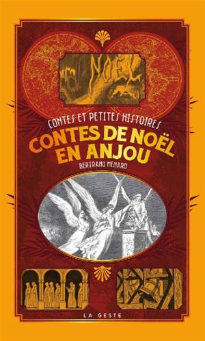 Contes de Noël en Anjou. Volume 1