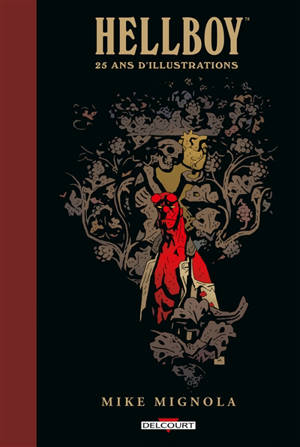 Hellboy : 25 ans d'illustrations