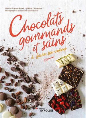 Chocolats gourmands et sains à faire soi-même