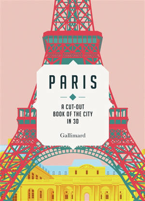 Paris : a cut-out book of the city in 3D
