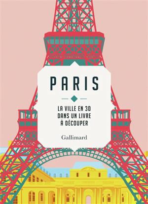 Paris : la ville en 3D dans un livre à découper