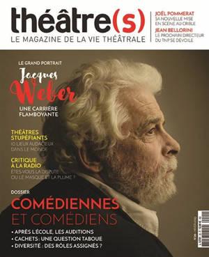 Théâtre(s) : le magazine de la vie théâtrale. n° 20, Comédiennes et comédiens