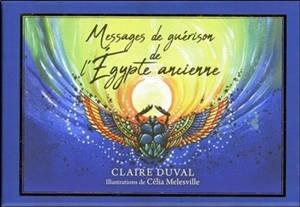 Messages de guérison de l'Egypte ancienne