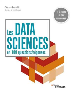 Les data sciences en 100 questions-réponses