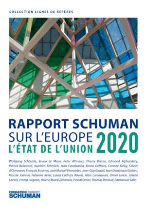 L'état de l'Union : rapport Schuman 2020 sur l'Europe