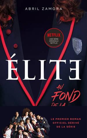 Elite : au fond de la classe