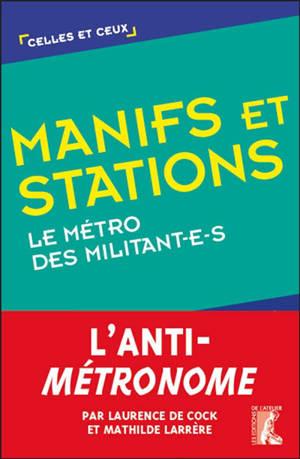 Manifs et stations : le métro des militant-e-s