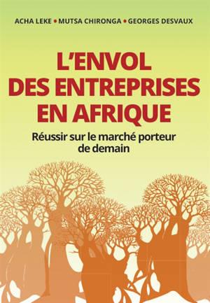L'envol des entreprises en Afrique : réussir sur le marché porteur de demain