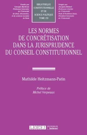 Les normes de concrétisation dans la jurisprudence du Conseil constitutionnel