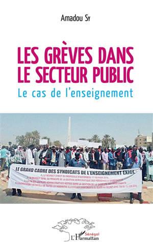 Les grèves dans le secteur public : le cas de l'enseignement
