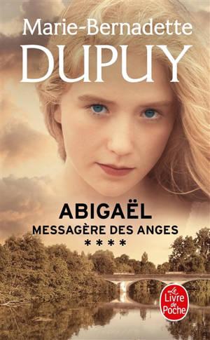 Abigaël : messagère des anges. Volume 4