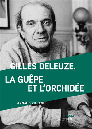 Gilles Deleuze, la guêpe et l'orchidée