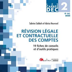Révision légale et contractuelle des comptes 2020 : 19 fiches de conseils et d'outils pratiques