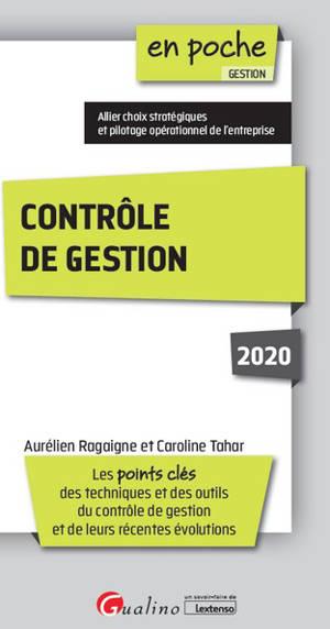 Contrôle de gestion 2020 : les points clés des techniques et des outils du contrôle de gestion et de leurs récentes évolutions