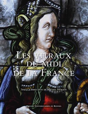 Les vitraux du Midi de la France : région Provence-Alpes-Côte d'Azur