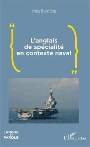 L'anglais de spécialité en contexte naval
