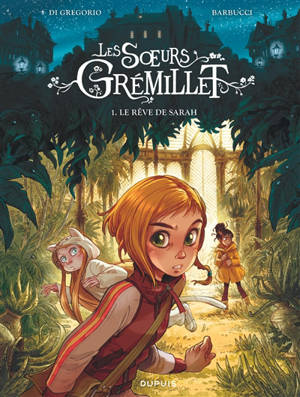 Les soeurs Grémillet. Volume 1, Le rêve de Sarah
