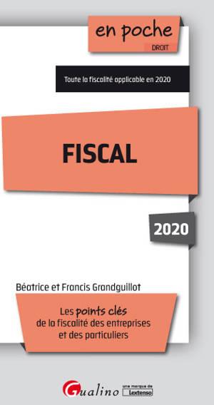 Fiscal 2020 : les points clés de la fiscalité des entreprises et de la fiscalité des particuliers à jour en 2020