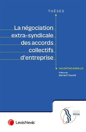 La négociation extra-syndicale des accords collectifs d'entreprise