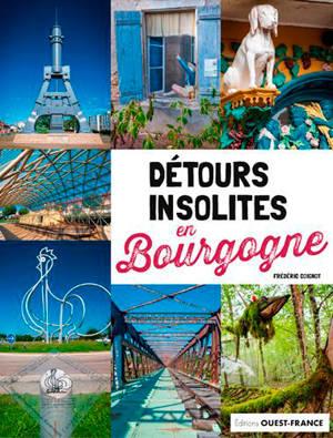 Détours insolites en Bourgogne