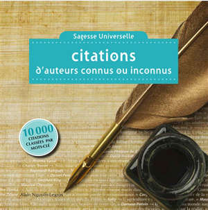 Citations d'auteurs connus ou inconnus : sagesse universelle