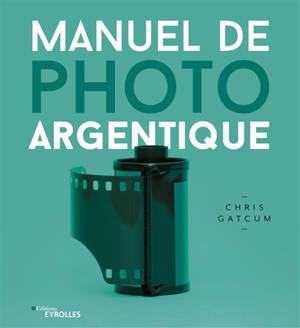 Manuel de photo argentique