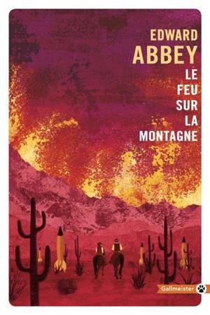 Le feu sur la montagne