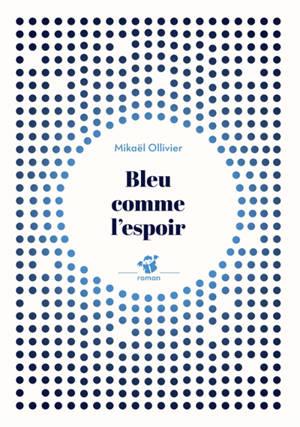 Bleu comme l'espoir