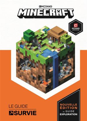 Minecraft : le guide survie