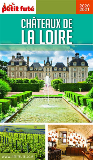 Châteaux de la Loire : 2020-2021
