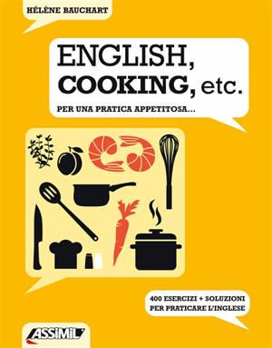 English, cooking, etc. : per una pratica appetitosa...