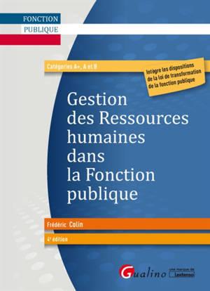 Gestion des ressources humaines dans la fonction publique : catégories A+, A et B