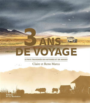 3 ans de voyage : 25 pays traversés en histoires et en images
