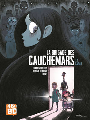La brigade des cauchemars. Volume 1, Sarah (48 h BD 2020)