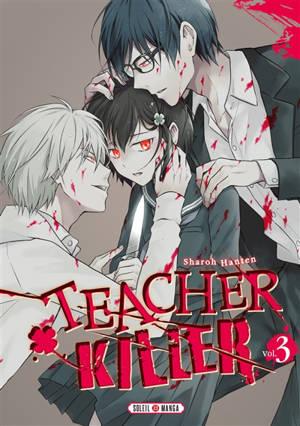 Teacher killer. Volume 3