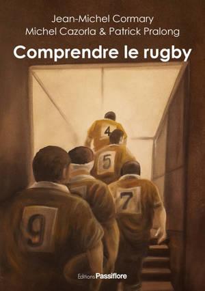 Comprendre le rugby : chroniques