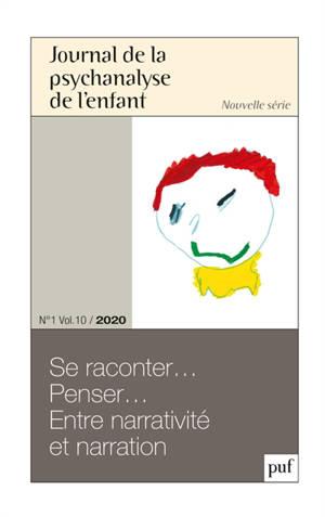 Journal de la psychanalyse de l'enfant. n° n° 1 (2020), La narrativité