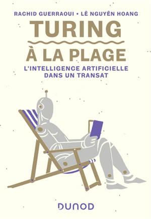 Turing à la plage : l'intelligence artificielle dans un transat