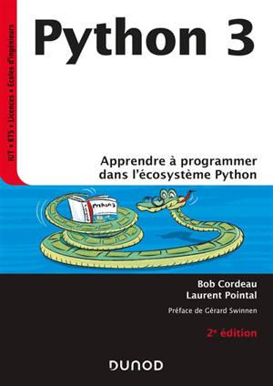 Python 3 : apprendre à programmer dans l'écosystème Python