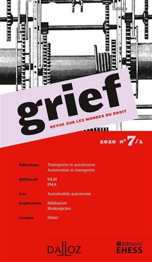 Grief : revue sur les mondes du droit. n° 7-1